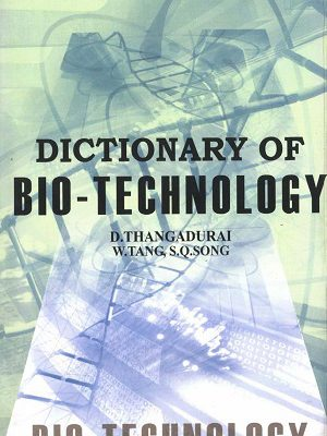 Dictionary Of Bio-technology