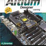 آموزش نرم افزار Altium Designer ویژه مهندسین برق
